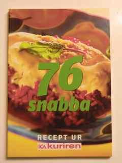 76 snabba recept ur ICA kuriren