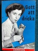 Gott att dricka