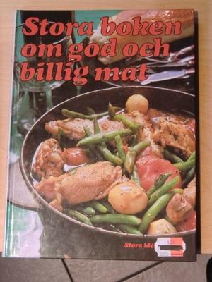 Stora boken om god och billig mat