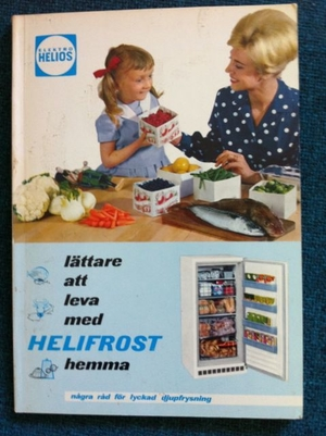 Lättare att leva med Helifrost hemma