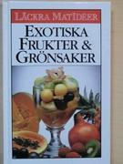 Exotiska frukter & grönsaker