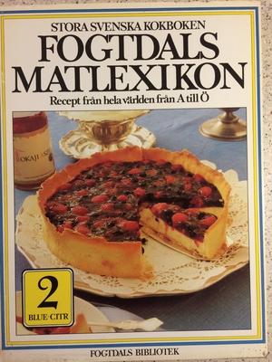 Fogtdals Matlexikon. Recept från hela världen från A till Ö del 2 BLUE-CITR