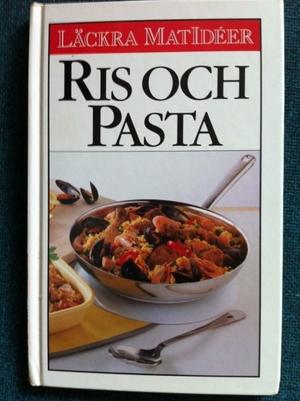 Läckra matidéer - Ris och pasta