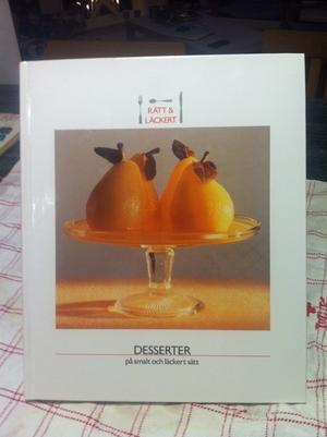 Rätt & Läckert - Desserter på smalt och läckert sätt