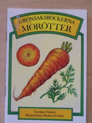 Grönsaksböckerna Morötter