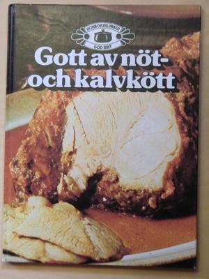 Gott av nöt- och kalvkött