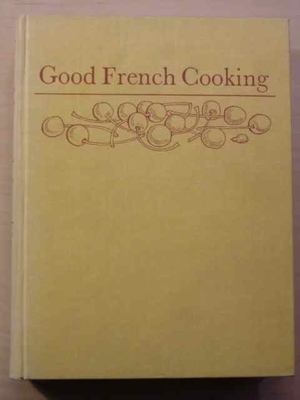 Good French Cooking