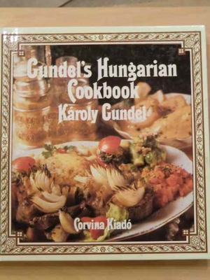 Gundel' s Hungarian Cookbook