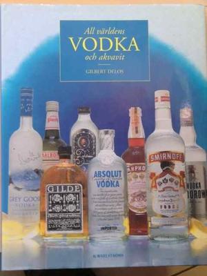 All världens vodka och akvavit