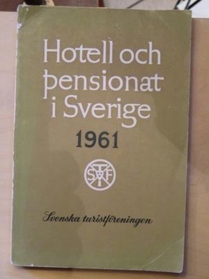 Hotell och pensionat i Sverige 1961
