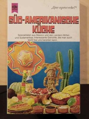 Süd-Amerikanische Küche