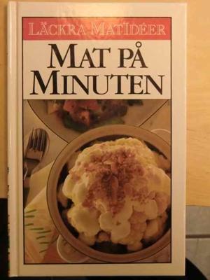 Läckra matidéer - Mat på minuten