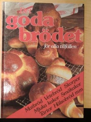 Det goda brödet för alla tillfällen
